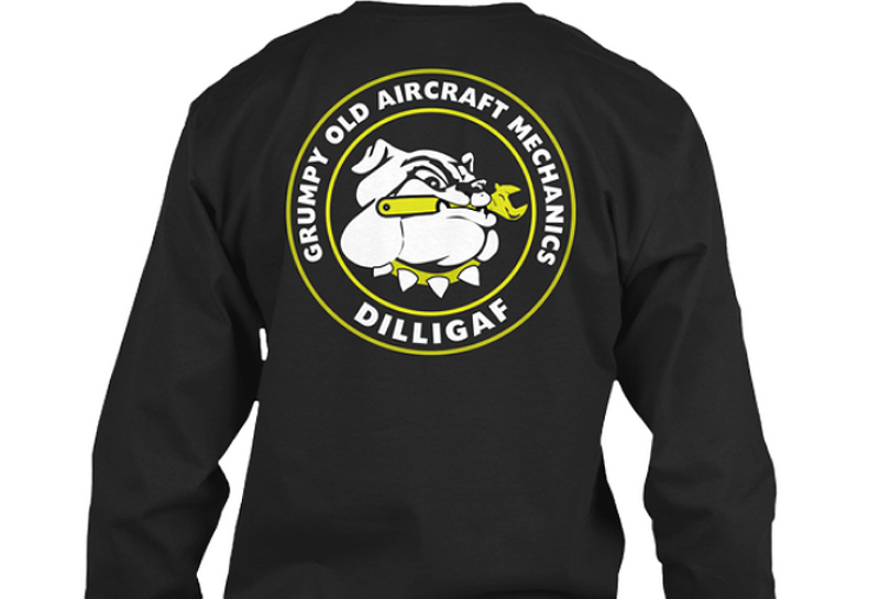 Aircraft Mechanic DILLIGAF Shirts